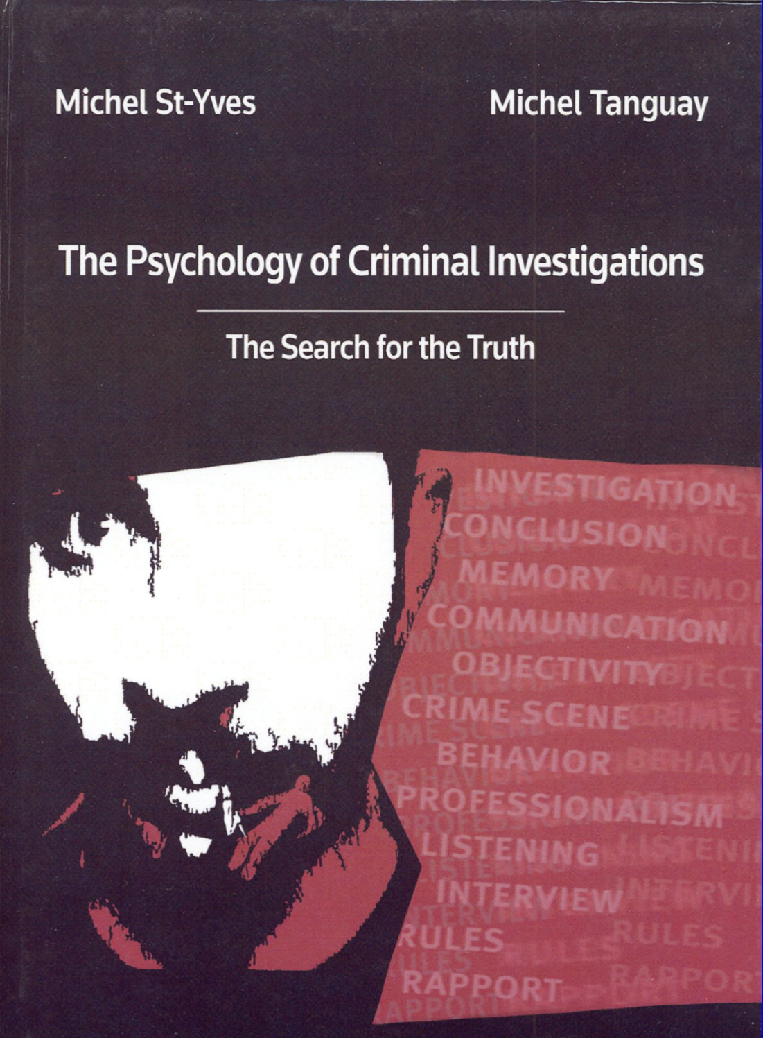 Psychology of Criminal Investigations: The Search for the Truth